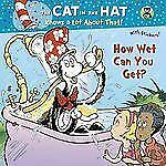 How Wet Can You Get? (Dr. Seuss/Cat in the Hat) (Pictureback(R)) by Rabe, Tish