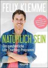 Natürlich sein von Felix Klemme (Taschenbuch)  UNGELESEN