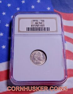 1915 BARBER SILVER DIME NGC AU 58 ~ 33 POP ~ GREAT EYE APPEAL~ RARE 👀