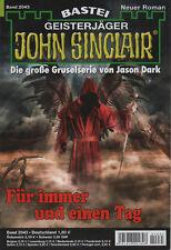JOHN SINCLAIR ROMAN Nr. 2043 - Für immer und einen Tag - Stefan Albertsen - NEU