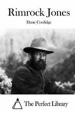 Rimrock Jones by Dane Coolidge (2015, Paperback)