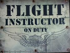 FLIGHT INSTRUCTOR ON DUTY Tin Metal Sign Retro Vintage 3D WING SHIELD