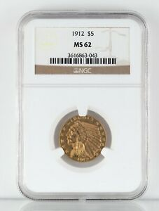 1912 $5 Gold Half Eagle Indian Head Graded by NGC as MS-62