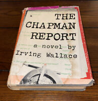 The Chapman Report By Irving Wallace - 1st Edition 1st Printing - Hardcover Book