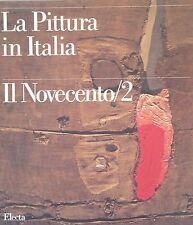 LA PITTURA IN ITALIA. VOLUME IX IL NOVECENTO II. Electa 1993