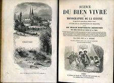 SCIENCE DU BIEN VIVRE OU MONOGRAPHIE DE LA CUISINE. PAUL BEN. A. DESREZ. 1864