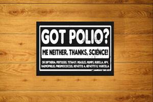 Got Polio Me Neither Sticker Packs (10-100) Pandemic Pro Vax Vaccine
