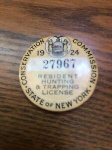 1924 New York Hunting & Trapping License Button NO RESERVE AUCTION