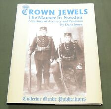"""CROWN JEWELS"" SWEDISH WW1 WW2 MAUSER FINNISH WINTER WAR RIFLE REFERENCE BOOK"