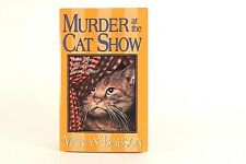 Good! Murder at the Cat Show: by Marian Babson (2003 PB)