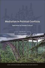 Mediation in Political Conflicts: Soft Power or Counter Culture? (Onati Internat