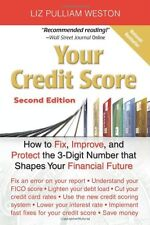 Your Credit Score: How to Fix, Improve, and Protec