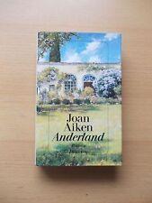 Joan Aiken - ANDERLAND - Diognes TB - DEUTSCHE ERSTAUSGABE 1994