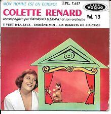 EP 4 TITRES--COLETTE RENARD VOL 13--EMMENE MOI / MON HOMME EST UN GUIGNOL