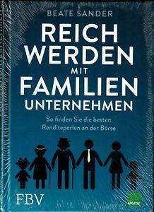 Beate Sander. Reich werden mit Familienunternehmen - Finanzbuchverlag 2018 - Neu