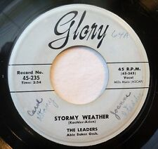 The Leaders . Stormy Weather b/w A Lover of The Time 1955 Glory 45 rpm
