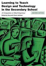 Learning to Teach Design and Technology in the Secondary School: A Companion...