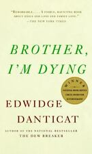 Brother, I'm Dying (Vintage Contemporaries) by Edwidge Danticat