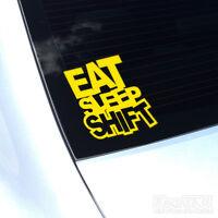 EAT SLEEP SHIFT JDM CAR DECAL STICKER EURO DRIFT JAP TURBO VAG DUB VW