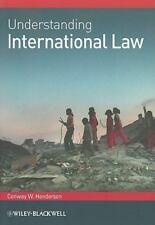 Understanding International Law: By Henderson , Conway W.