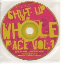 (706K) Marcie Phonix & Hypa Penn, Shut Up..Vol 1- DJ CD