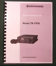 Kenwood TR-7950 Instruction Manual -   Premium Card Stock Covers & 28 LB Paper!