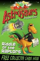 Astrosaurs By Steve Cole. 9781849411493