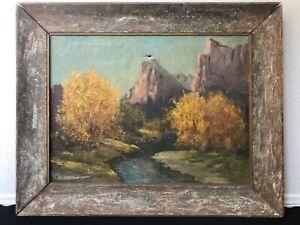 🔥 Antique Early Mormon Utah Plein Air Landscape Oil Painting, Zion Virgin River