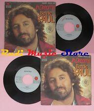 LP 45 7'' BERNIE PAUL In dreams Waitin germany ARIOLA 102 470 no cd mc dvd