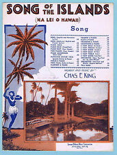 SONG OF THE ISLANDS (NA LEI O HAWAII) by CHARLES E. KING (1944 SHEET MUSIC)