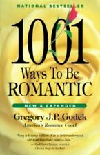1001 Ways to Be Romantic by Gregory J. P. Godek (1995, Hardcover)