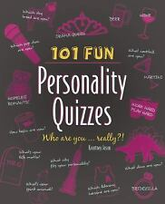 101 Fun Personality Quizzes : Who Are You ... Really?! by Kourtney Jason...