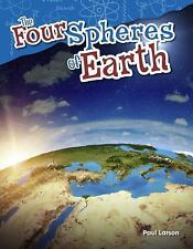 Science Readers Content and Literacy: The Four Spheres of the Earth by Paul...