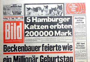 Kult-Zeitschrift BILD ZEITUNG 12.9.1975, Beckenbauer 30 feierte wie Millionär