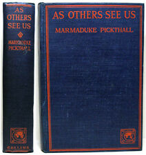 1922 AS OTHERS SEE US BY MUHAMMED MARMADUKE PICKTHALL 16 SHORT EASTERN STORIES