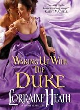 WAKING UP WITH THE DUKE  LORRAINE HEATH (PAPERBACK) NEW