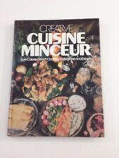 Creative Cuisine Minceur - Ruth Knighton Malinowski (1977, Hardcover)