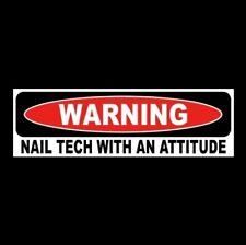 "Funny ""NAIL TECH WITH AN ATTITUDE"" salon decal BUMPER STICKER sign technician"