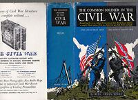 Common Soldier in the Civil War (Life of Johnny Reb; Life of Billy Yank) Wiley