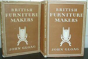 BRITISH FURNITURE MAKERS John Gloag DESIGN Gillow CHIPPENDALE Sheraton ADAM 1946