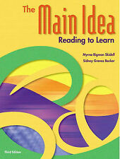 NEW The Main Idea: Reading to Learn (3rd Edition) by Myrna Bigman Skidell