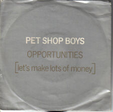 "PET SHOP BOYS ""OPPORTUNITIES"" 7"" PERFECT!!!"
