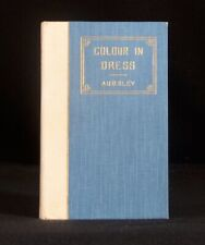 1912 Colour and Dress George Ashdown Audsley Illustrated