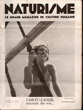 ▬►RARE le grand magazine de culture humaine NATURISME N° 393 du 15 Mars 1937
