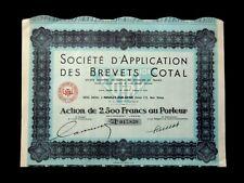 STE APPLICATION DES BREVETS COTAL - ACTION 2500 FRS NEUILLY SUR SEINE