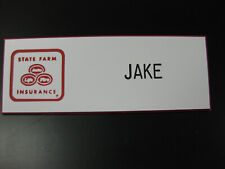 Jake from State Farm Insurance * Name Badge Name Tag!