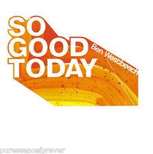 BEN WESTBEECH - So Good Today (UK 4 Track DJ CD Single)