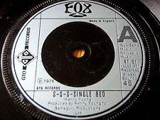 "FOX - S-S-S-SINGLE BED     7"" VINYL"