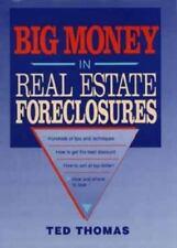 Big Money in Real Estate Foreclosures