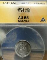 1841 Seated Liberty Dime, 10 Cents. ANACS AU55 Cleaned, Very Nice! (181)